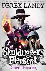 Death Bringer (Skulduggery Pleasant, nr. 6)