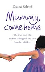 Mummy, Come Home