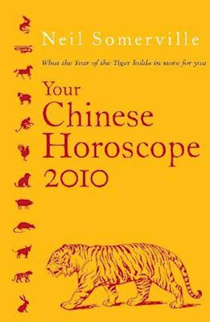 Your Chinese Horoscope 2010 af Neil Somerville