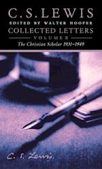 Collected Letters Volume Two: Books, Broadcasts and War, 1931-1949