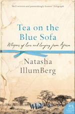 Tea on the Blue Sofa: Whispers of Love and Longing from Africa af Natasha Illum Berg