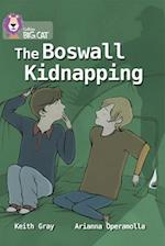 The Boswall Kidnapping (Collins Big Cat)