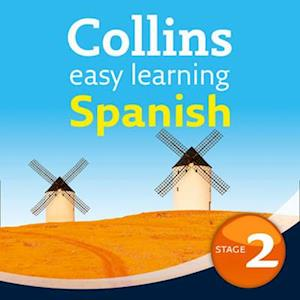 Easy Learning Spanish Audio Course - Stage 2: Language Learning the easy way with Collins (Collins Easy Learning Audio Course)