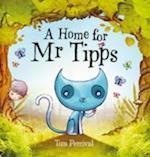 A Home for Mr Tipps af Tom Percival