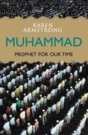 Muhammad: Prophet for Our Time af Karen Armstrong