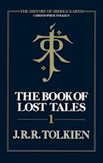Book of Lost Tales 1 (The History of Middle-earth, Book 1)