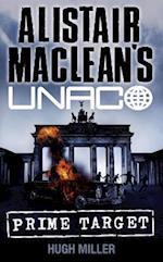 Prime Target (Alistair MacLean's UNACO) af Hugh Miller