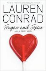 Sugar and Spice (L.A. Candy, nr. 2)