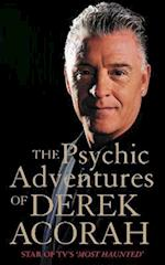 Psychic Adventures of Derek Acorah: Star of TV's Most Haunted