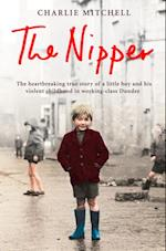Nipper: The heartbreaking true story of a little boy and his violent childhood in working-class Dundee