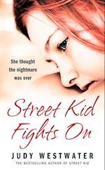 Street Kid Fights On