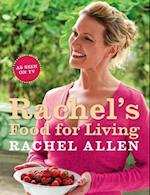 Rachel's Food for Living af Rachel Allen