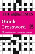 The Times Quick Crossword Book 15