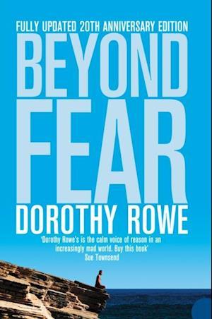 Beyond Fear af Dorothy Rowe