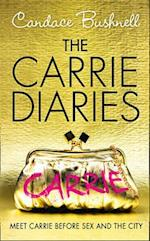 The Carrie Diaries af Candace Bushnell
