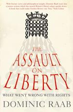 Assault on Liberty: What Went Wrong with Rights