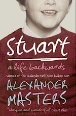 Stuart: A Life Backwards af Alexander Masters