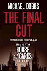 The Final Cut (House of Cards Trilogy, nr. 3)
