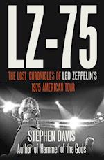 LZ-'75: Across America with Led Zeppelin