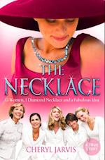 Necklace: A true story of 13 women, 1 diamond necklace and a fabulous idea