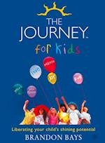 Journey for Kids: Liberating your Child's Shining Potential (Text Only) af Brandon Bays