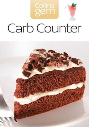 Carb Counter: A Clear Guide to Carbohydrates in Everyday Foods (Collins Gem) af Collins
