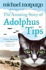 Amazing Story of Adolphus Tips