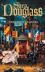 Crippled Angel: Book Three of the Crucible Trilogy