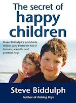 Secret of Happy Children: A guide for parents