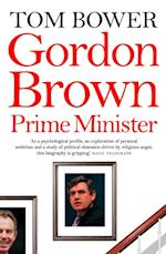 Gordon Brown: Prime Minister (Text Only)