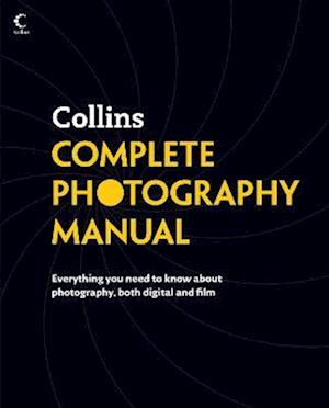 Collins Complete Photography Manual af Collins