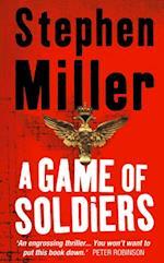 Game of Soldiers af Stephen Miller