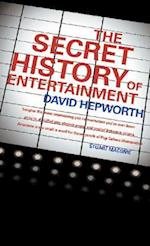 Secret History of Entertainment af David Hepworth