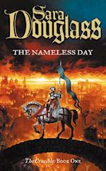 Nameless Day: Book One of the Crucible Trilogy