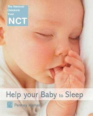 Help Your Baby to Sleep af Penney Hames