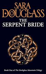 Serpent Bride: Book One of the Darkglass Mountain Trilogy