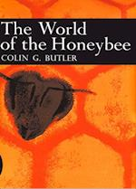 World of the Honeybee (Collins New Naturalist Library, Book 29)