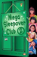Mega Sleepover 2 (The Sleepover Club)