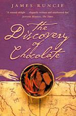 Discovery of Chocolate: A Novel