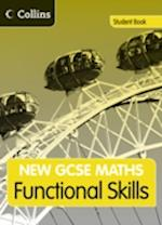 GCSE Maths Functional Skills: Student Book