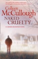 Naked Cruelty af Colleen McCullough
