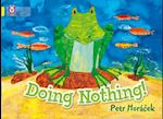 Doing Nothing af Petr Horacek