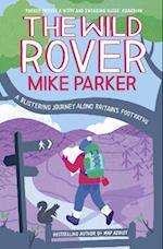 Wild Rover: A Blistering Journey Along Britain's Footpaths