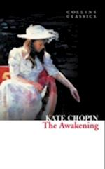 Collins Classics: The Awakening af Kate Chopin