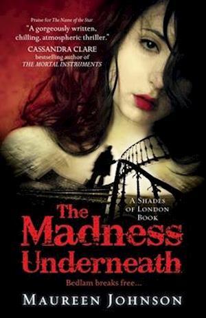 Bog, paperback The Madness Underneath af Maureen Johnson