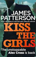 Kiss the Girls af James Patterson