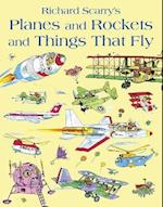 Planes And Rockets And Things That Fly af Richard Scarry