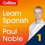 Learn Spanish with Paul Noble - Part 1