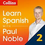 Learn Spanish with Paul Noble - Part 2