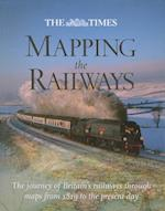 The Times Mapping The Railways af David Spaven, Julian Holland